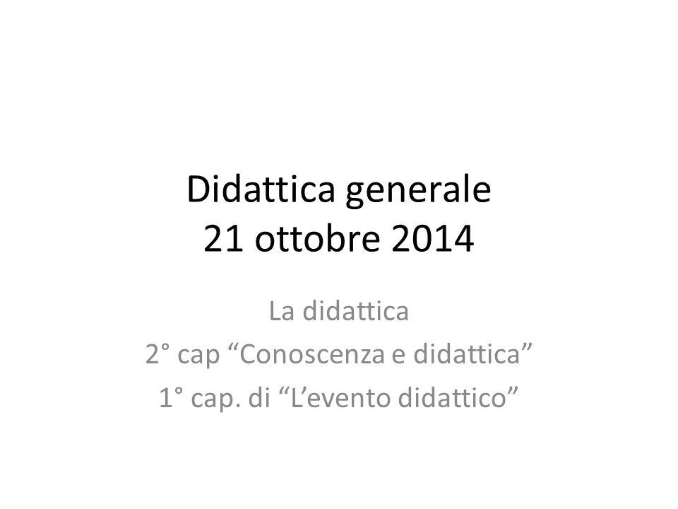 Didattica generale 21 ottobre 2014