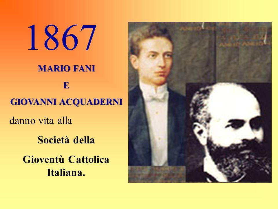 Gioventù Cattolica Italiana.