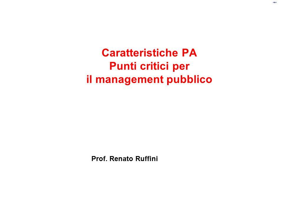Caratteristiche PA Punti critici per il management pubblico