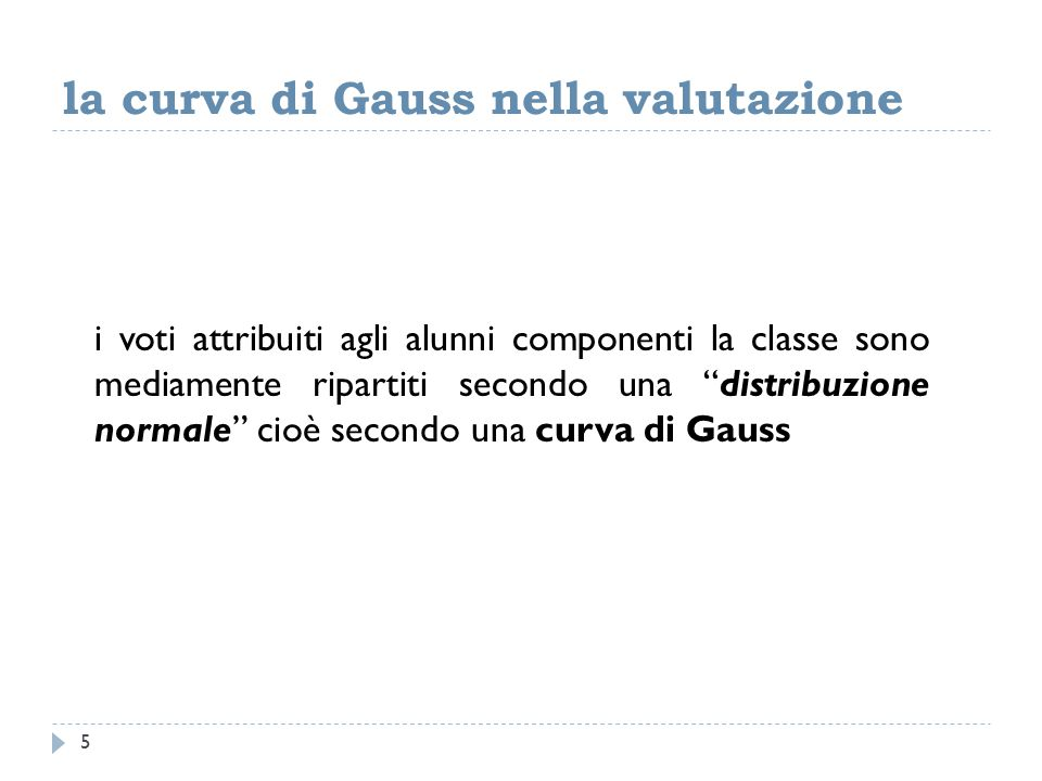la curva di Gauss nella valutazione