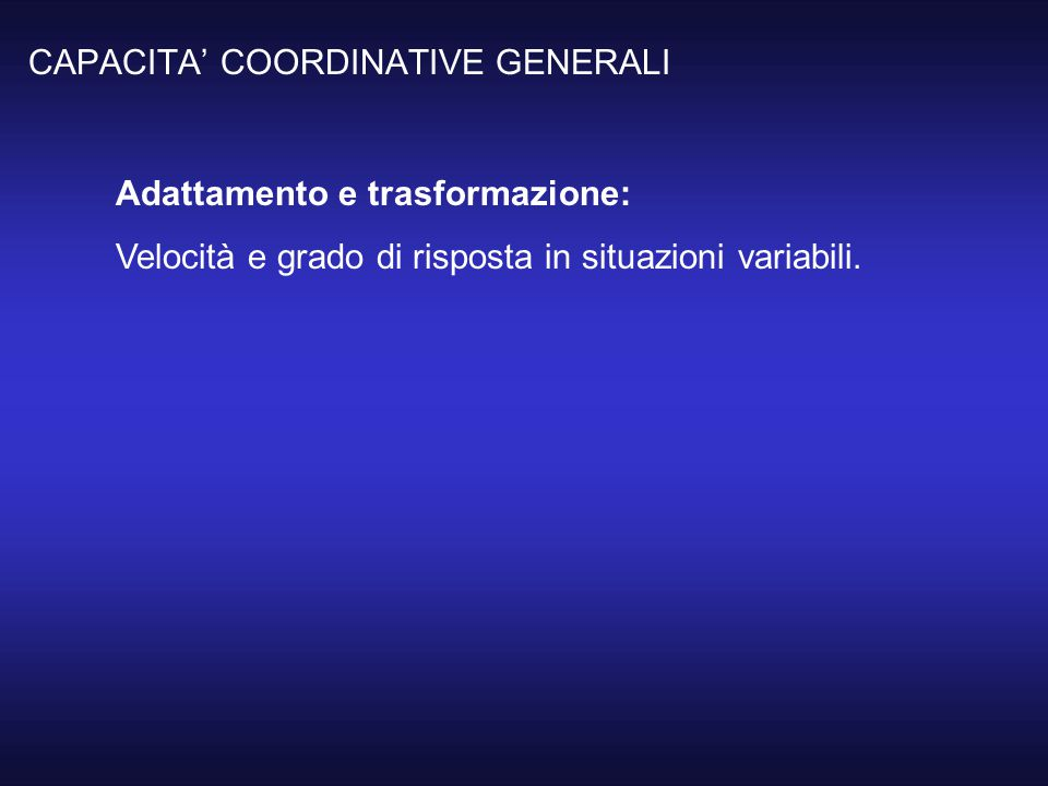 CAPACITA' COORDINATIVE GENERALI
