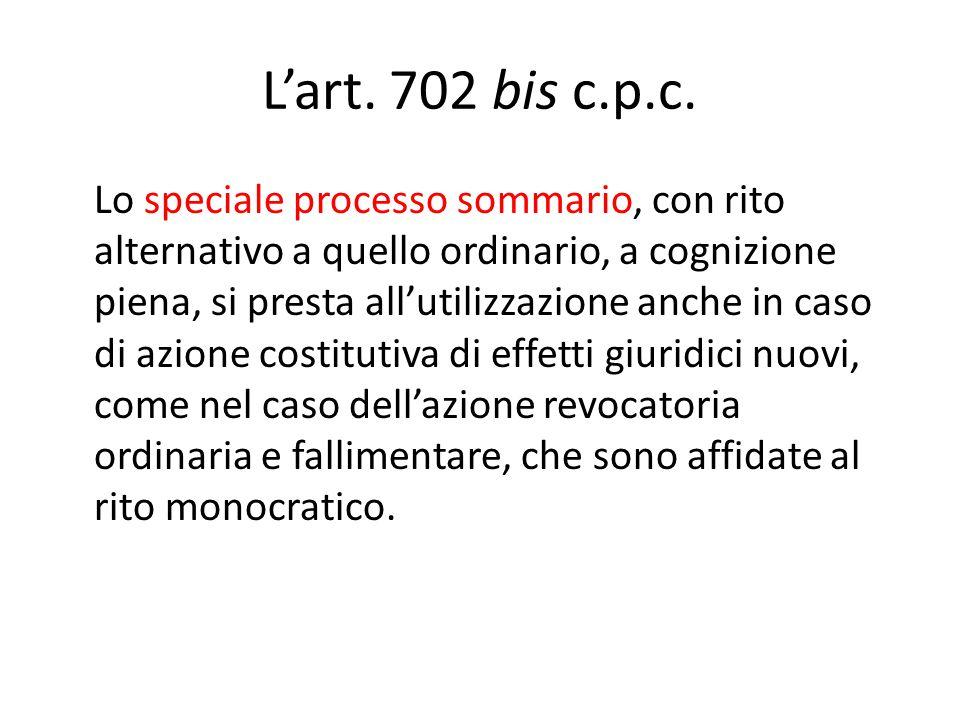 L'art. 702 bis c.p.c.