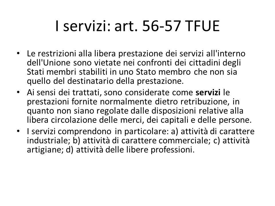 I servizi: art. 56-57 TFUE