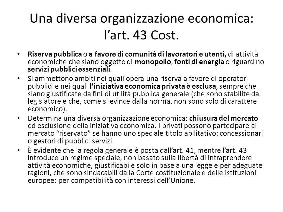 Una diversa organizzazione economica: l'art. 43 Cost.