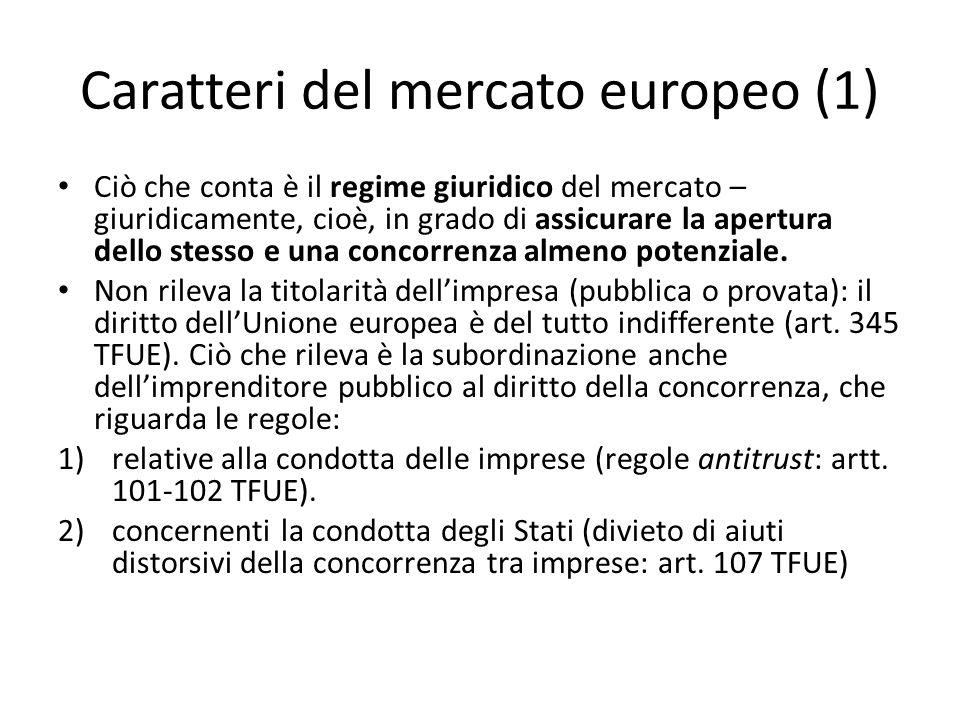 Caratteri del mercato europeo (1)
