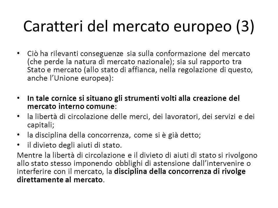 Caratteri del mercato europeo (3)