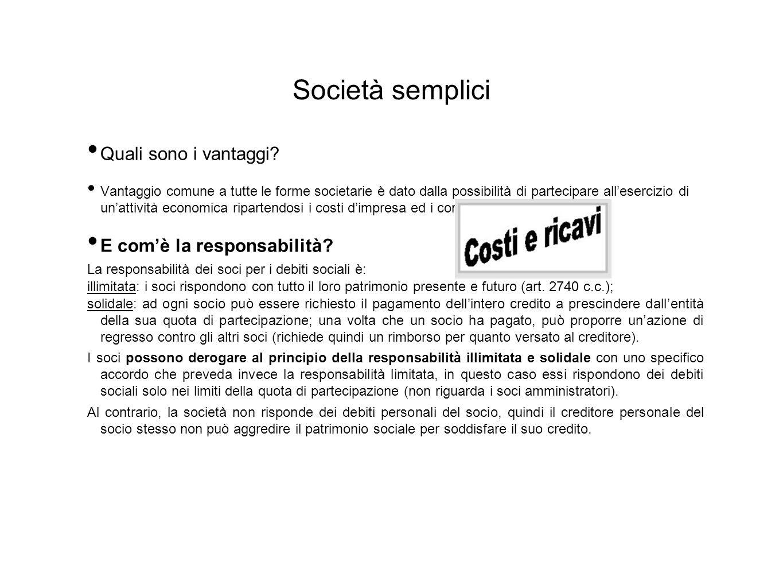 Società semplici Quali sono i vantaggi E com'è la responsabilità