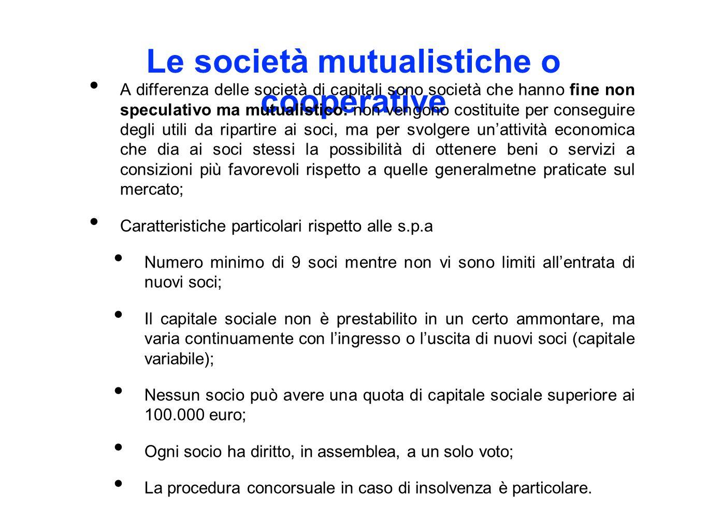 Le società mutualistiche o cooperative