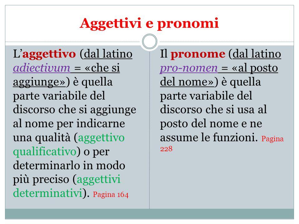 Aggettivi e pronomi