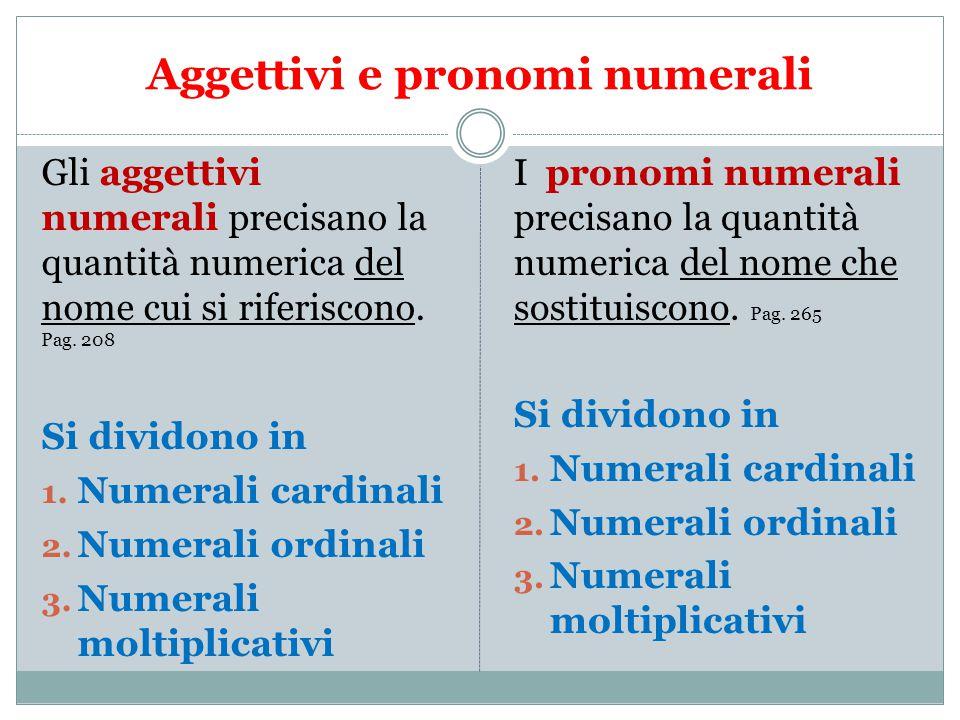 Aggettivi e pronomi numerali