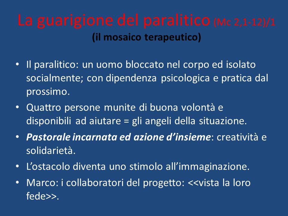 La guarigione del paralitico (Mc 2,1-12)/1 (il mosaico terapeutico)