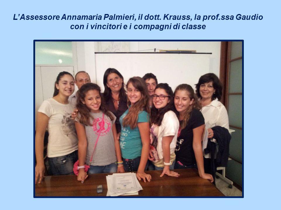 L'Assessore Annamaria Palmieri, il dott. Krauss, la prof