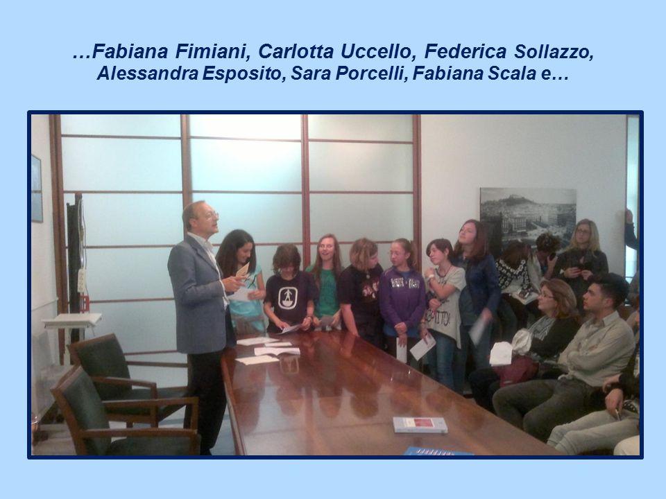 …Fabiana Fimiani, Carlotta Uccello, Federica Sollazzo, Alessandra Esposito, Sara Porcelli, Fabiana Scala e…
