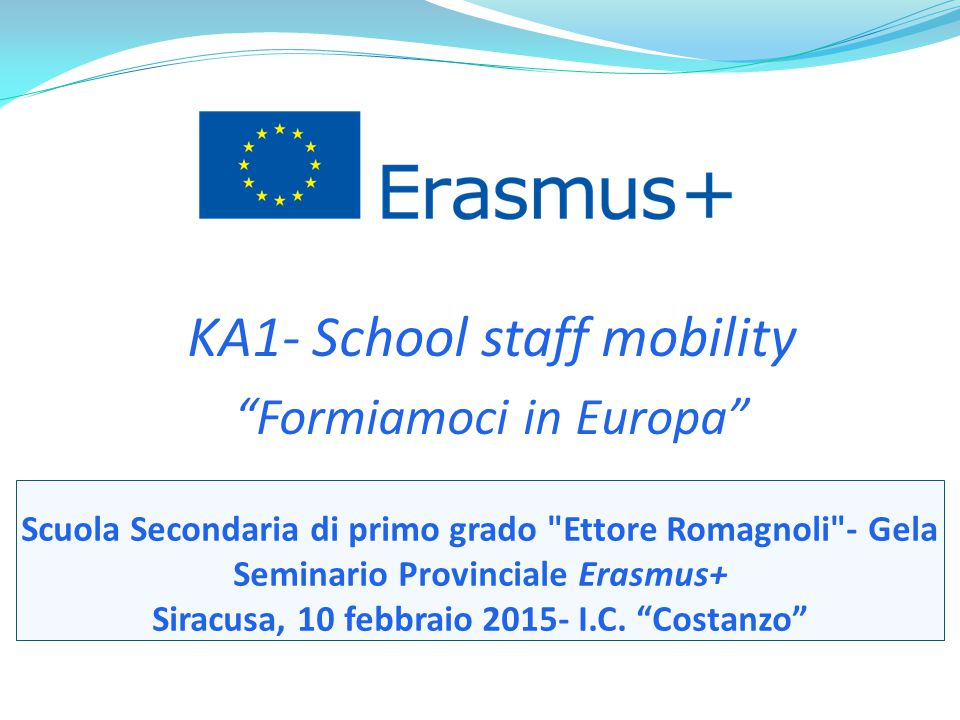 KA1- School staff mobility Formiamoci in Europa