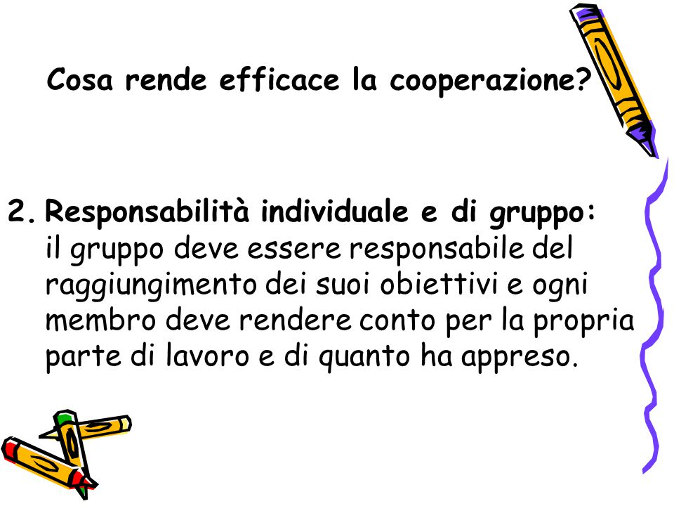 Cosa rende efficace la cooperazione