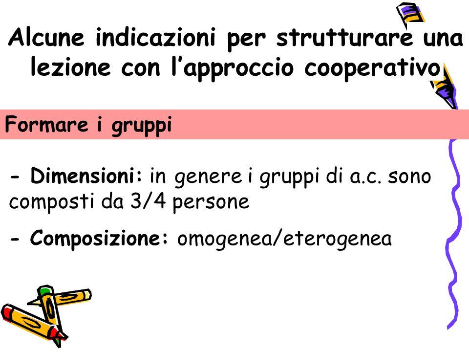 Alcune indicazioni per strutturare una lezione con l'approccio cooperativo