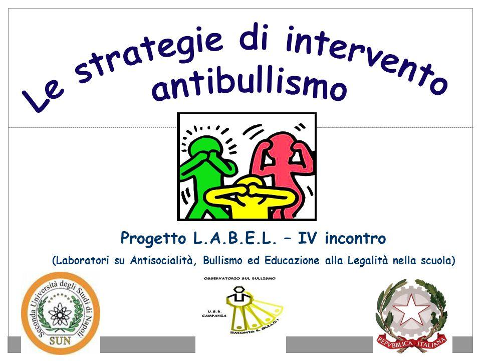 Le strategie di intervento Progetto L.A.B.E.L. – IV incontro