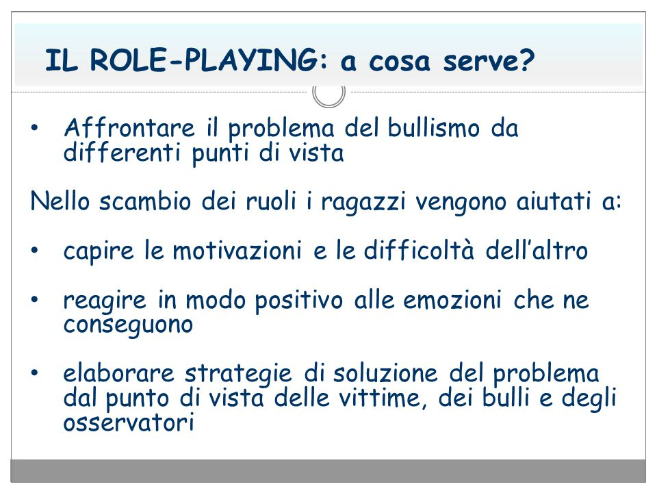 IL ROLE-PLAYING: a cosa serve