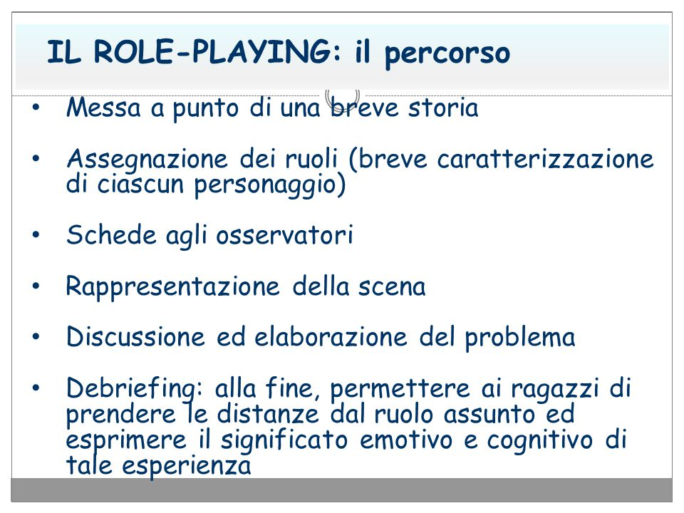 IL ROLE-PLAYING: il percorso
