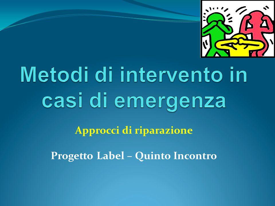 Metodi di intervento in casi di emergenza