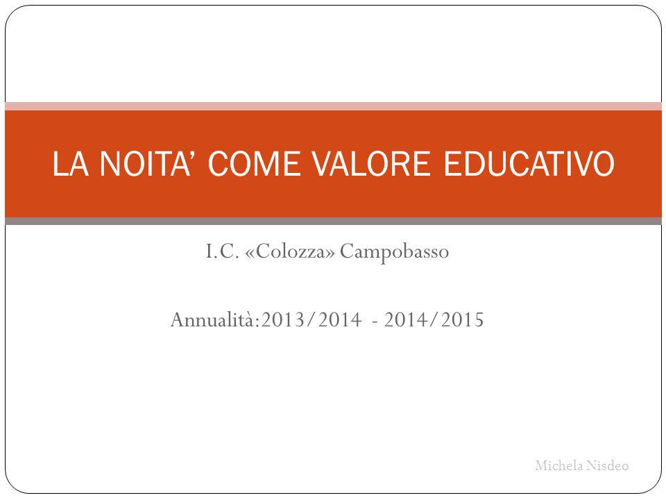 LA NOITA' COME VALORE EDUCATIVO