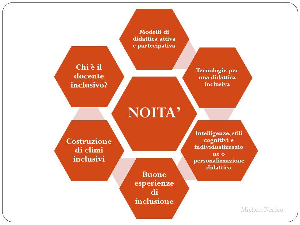 NOITA' Modelli di didattica attiva e partecipativa. Tecnologie per una didattica inclusiva.