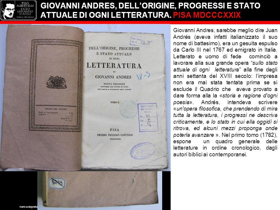 GIOVANNI ANDRES, DELL'ORIGINE, PROGRESSI E STATO ATTUALE DI OGNI LETTERATURA. PISA MDCCCXXIX