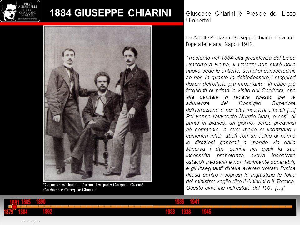 1884 GIUSEPPE CHIARINI Giuseppe Chiarini è Preside del Liceo Umberto I