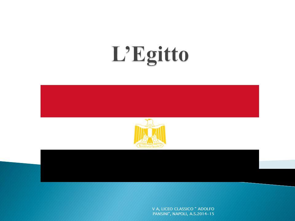 L'Egitto V A, LICEO CLASSICO ADOLFO PANSINI , NAPOLI, A.S.2014-15