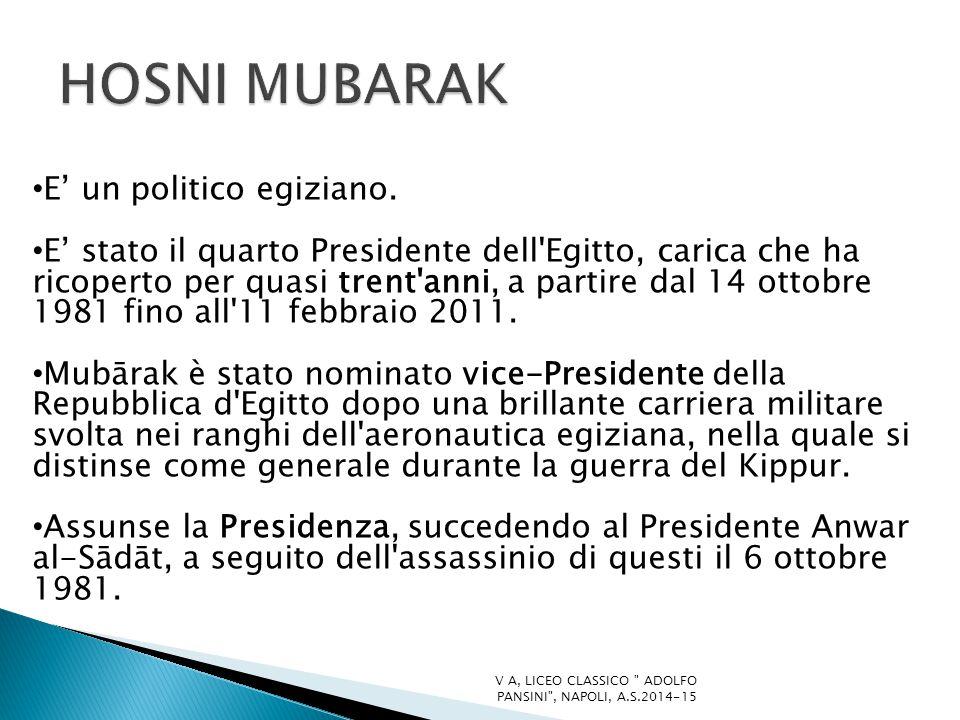 HOSNI MUBARAK E' un politico egiziano.