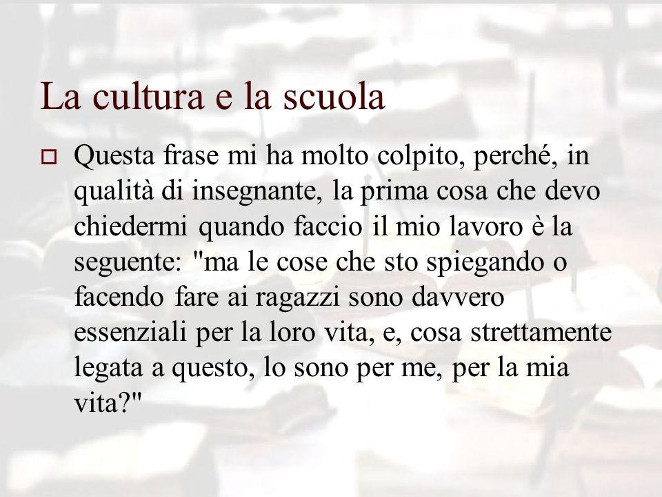 La cultura e la scuola