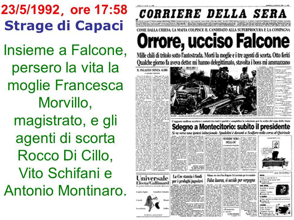 23/5/1992, ore 17:58 Strage di Capaci.