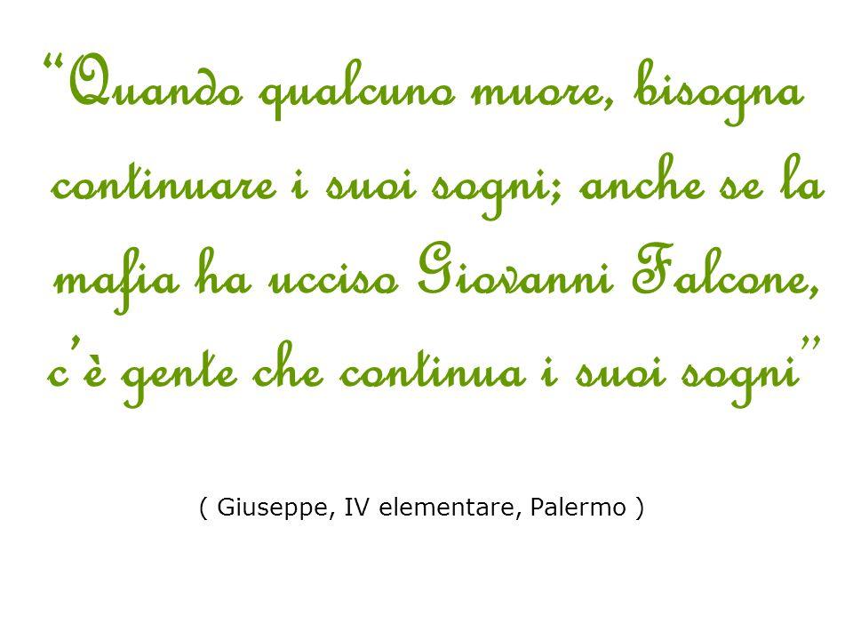 ( Giuseppe, IV elementare, Palermo )