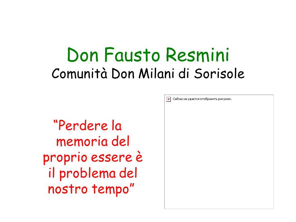 Don Fausto Resmini Comunità Don Milani di Sorisole