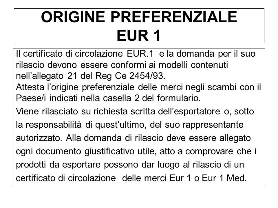 ORIGINE PREFERENZIALE EUR 1