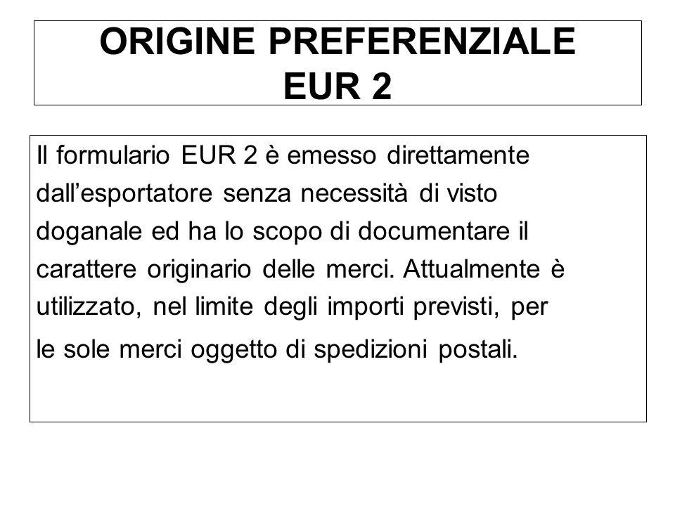ORIGINE PREFERENZIALE EUR 2