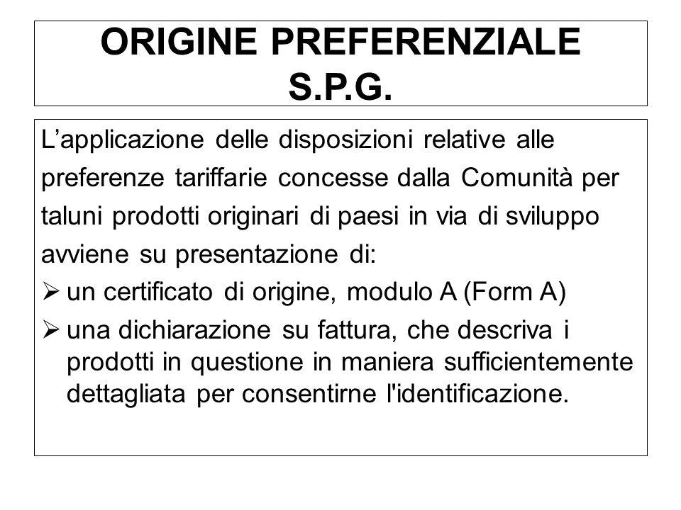 ORIGINE PREFERENZIALE S.P.G.