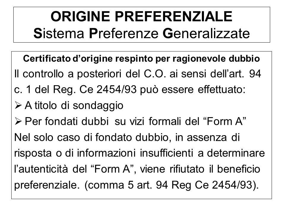 ORIGINE PREFERENZIALE Sistema Preferenze Generalizzate