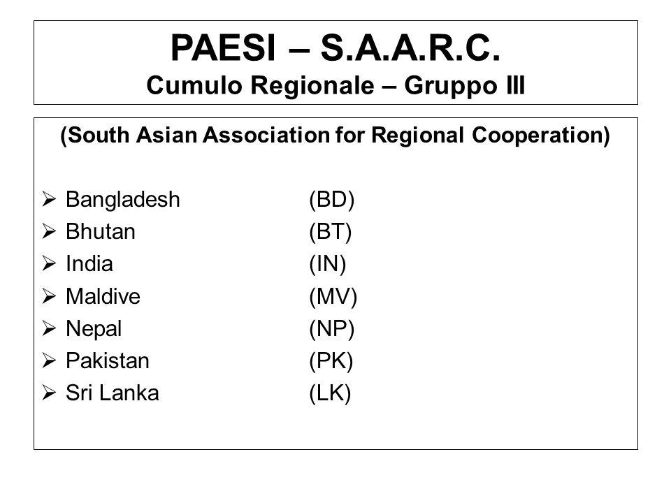 PAESI – S.A.A.R.C. Cumulo Regionale – Gruppo III