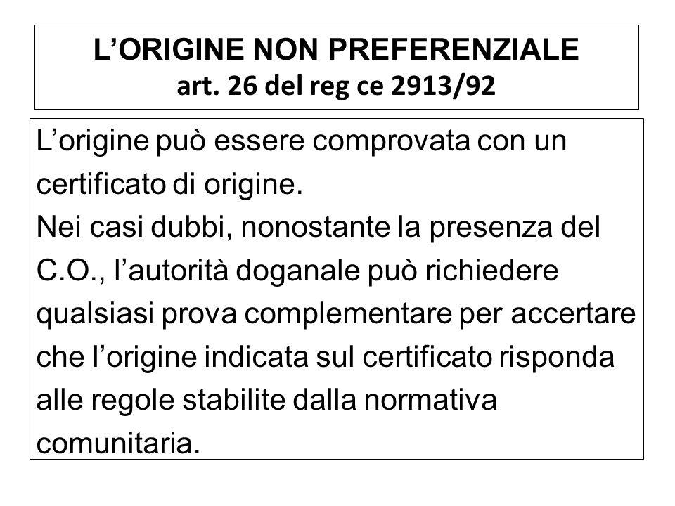 L'ORIGINE NON PREFERENZIALE art. 26 del reg ce 2913/92
