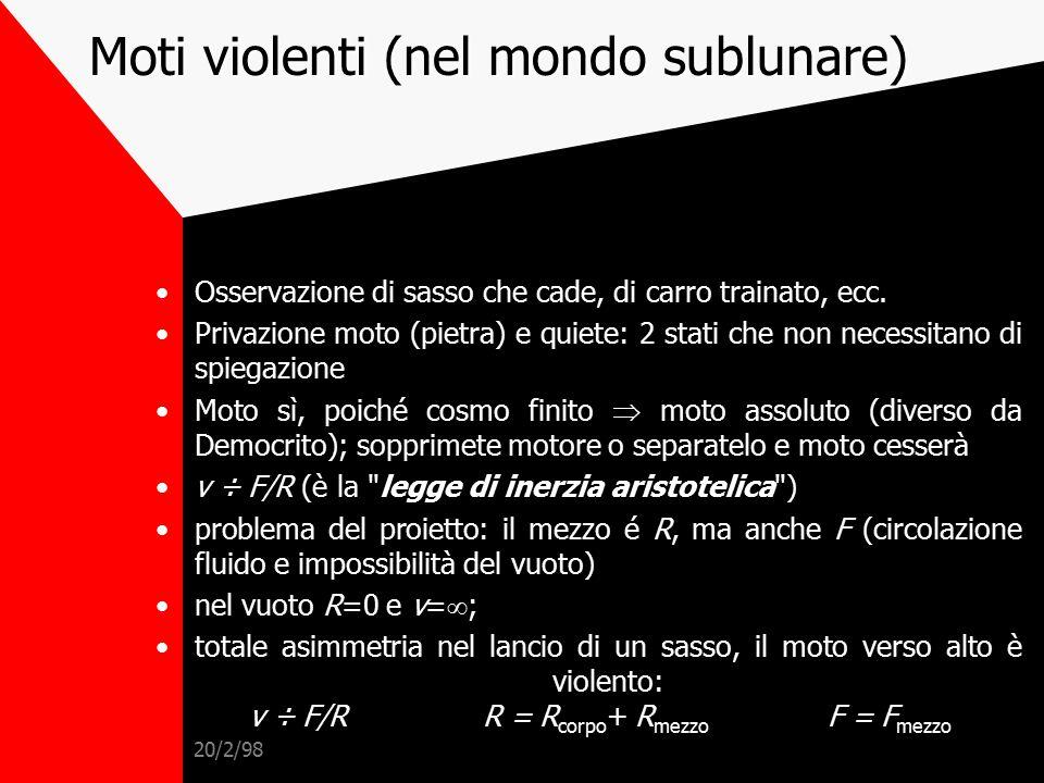 Moti violenti (nel mondo sublunare)