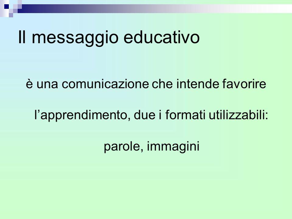 Il messaggio educativo
