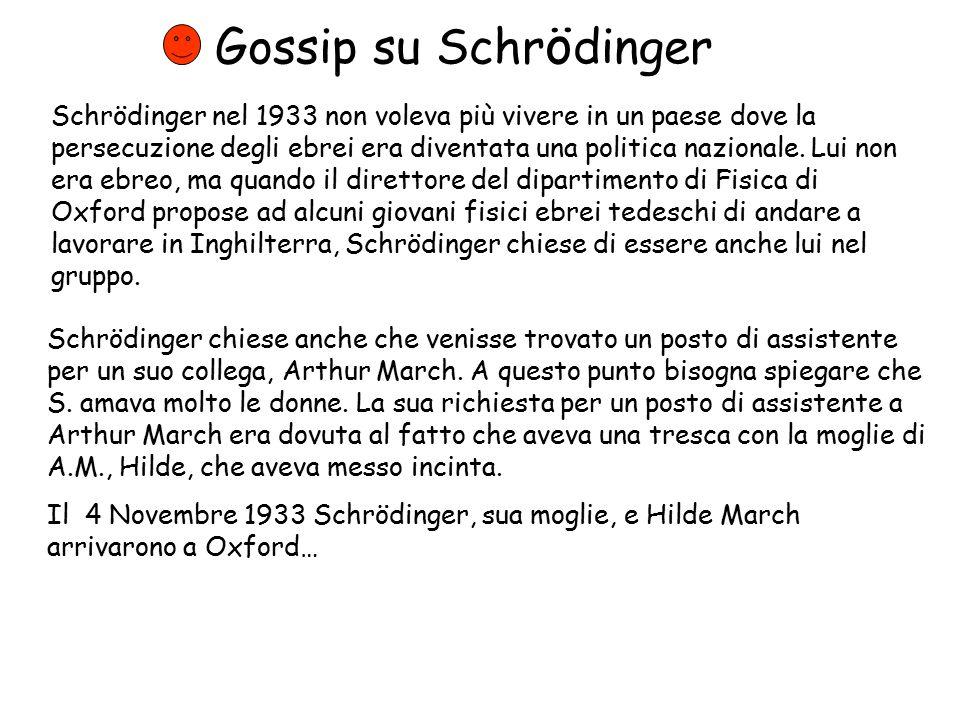 Gossip su Schrödinger