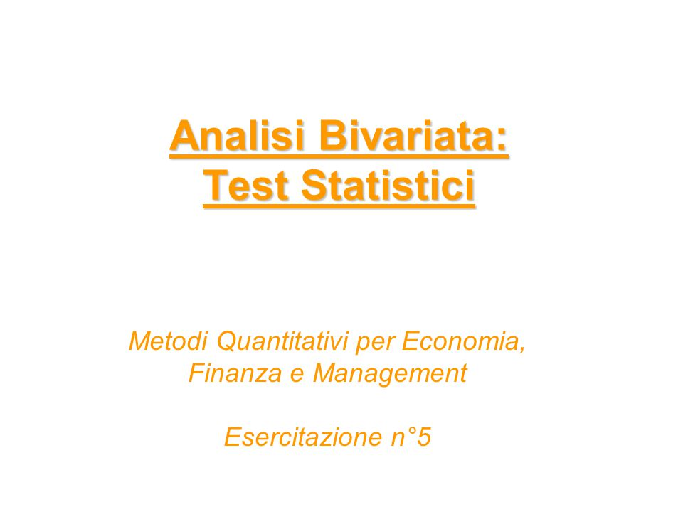 Analisi Bivariata: Test Statistici