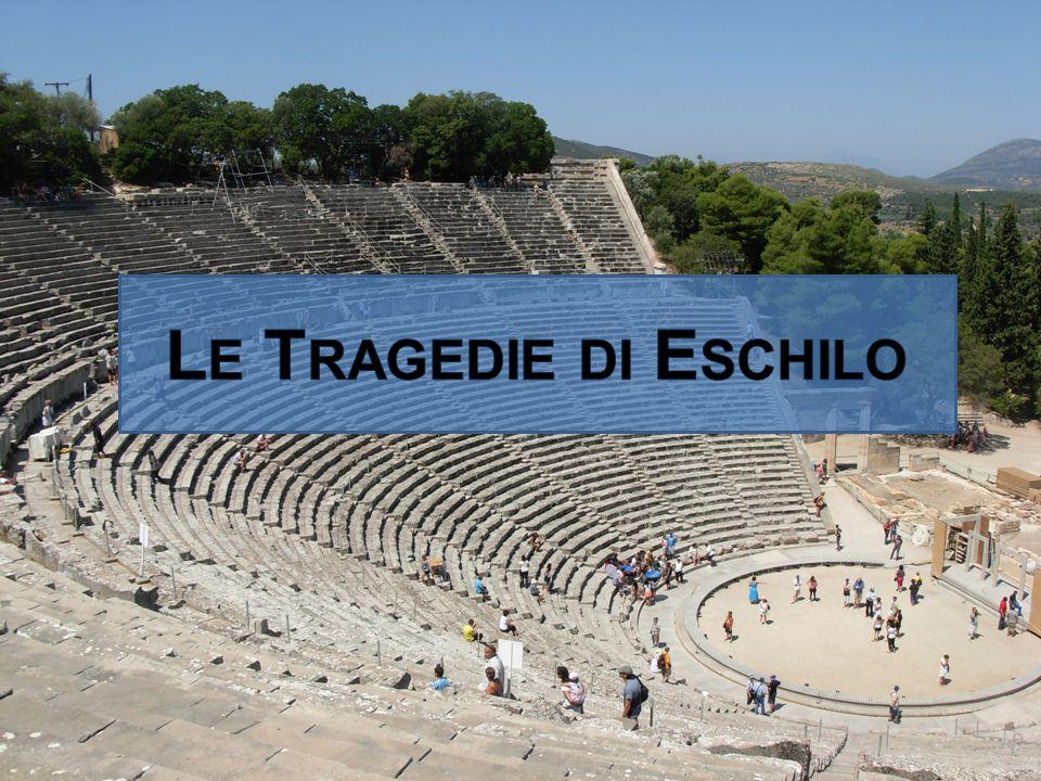 Le Tragedie di Eschilo