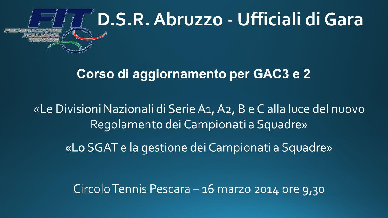 D.S.R. Abruzzo - Ufficiali di Gara Corso di aggiornamento per GAC3 e 2