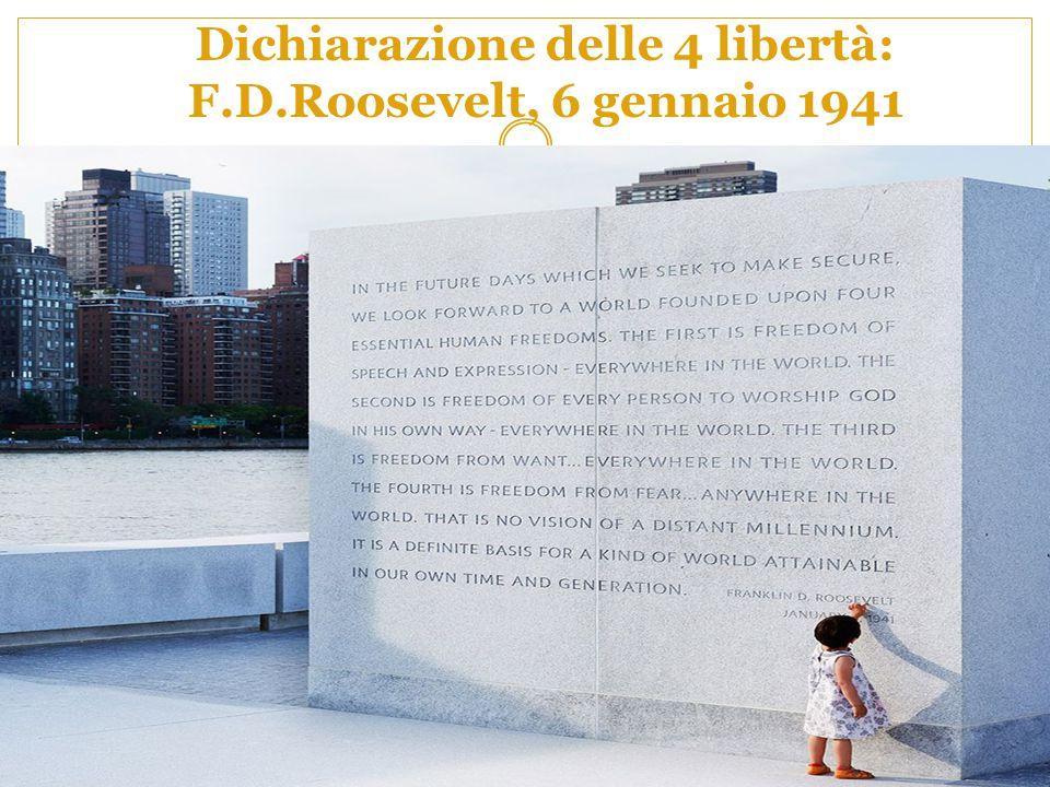 Dichiarazione delle 4 libertà: F.D.Roosevelt, 6 gennaio 1941