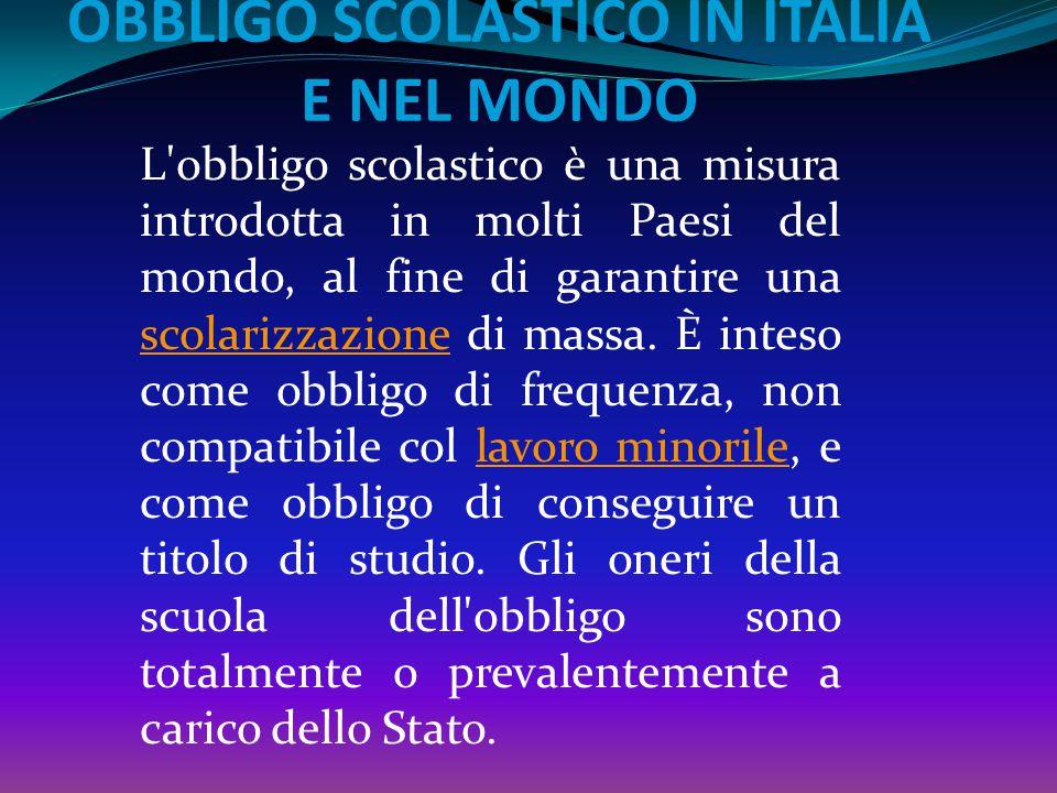 OBBLIGO SCOLASTICO IN ITALIA E NEL MONDO