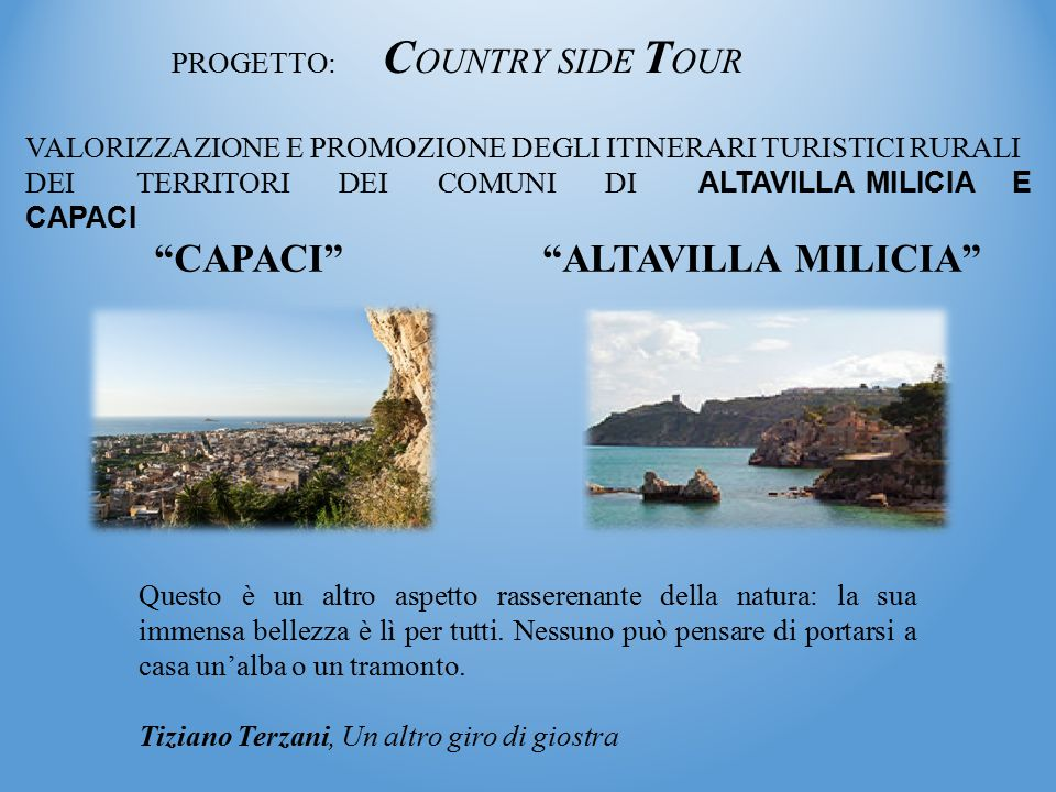 PROGETTO: COUNTRY SIDE TOUR