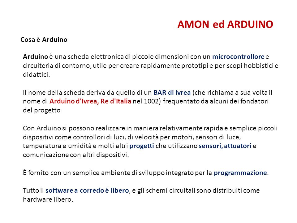AMON ed ARDUINO Cosa è Arduino